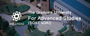 The Graduate University For Advanced Studies (SOKENDAI)