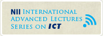 International Advanced Lectures Series on ICT